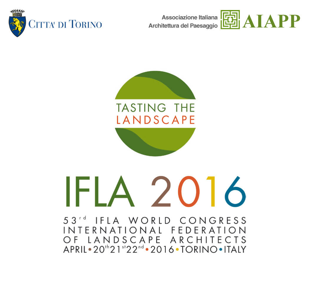 Tasting the landscape 53 congresso mondiale ifla torino for International federation of landscape architects