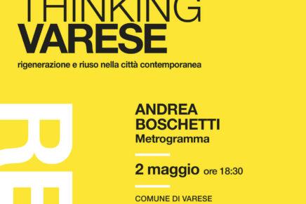 Rigenerazione e riuso della città: Re_Thinking Varese